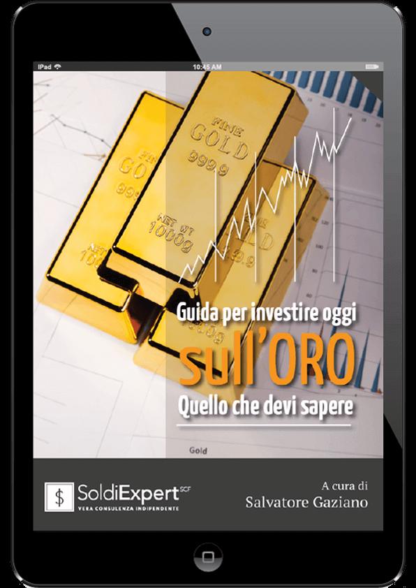 Guida per investire oggi sull'oro - Quello che devi sapere