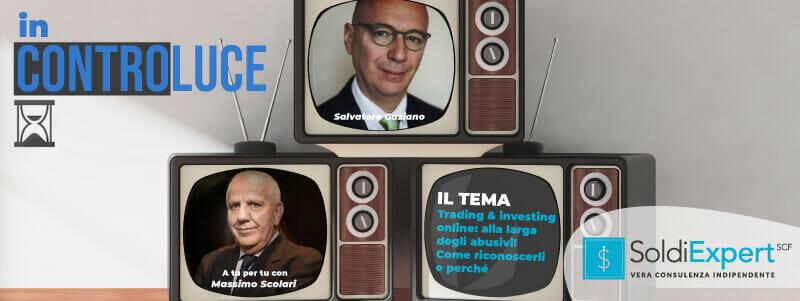 (video) Trading & investire online: attenti agli abusivi! Come riconoscerli e perchè evitarli con Massimo Scolari (Ascofind)