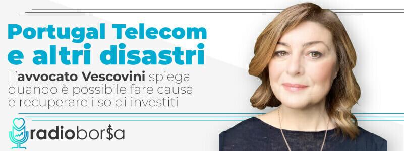 Portugal Telecom, Banche Venete e Popolare Bari: quando è possibile fare causa alla banca e recuperare i soldi investiti