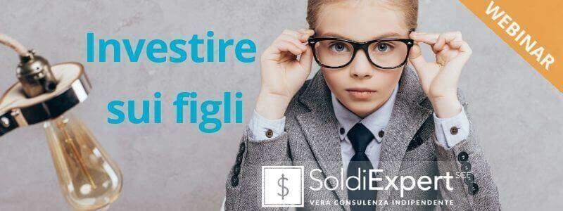 (webinar) Figli: come investire oggi, per lasciargli un capitale domani