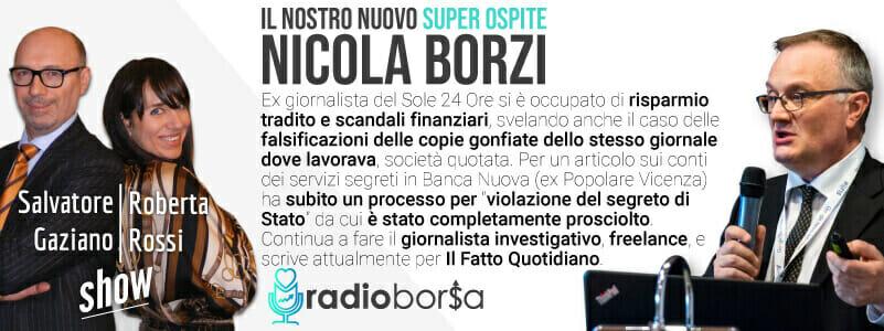 Ci si può fidare dei giornali italiani quando parlano di banche e prodotti finanziari?  Nicola Borzi, il giornalista che fa tremare i potenti a RadioBorsa